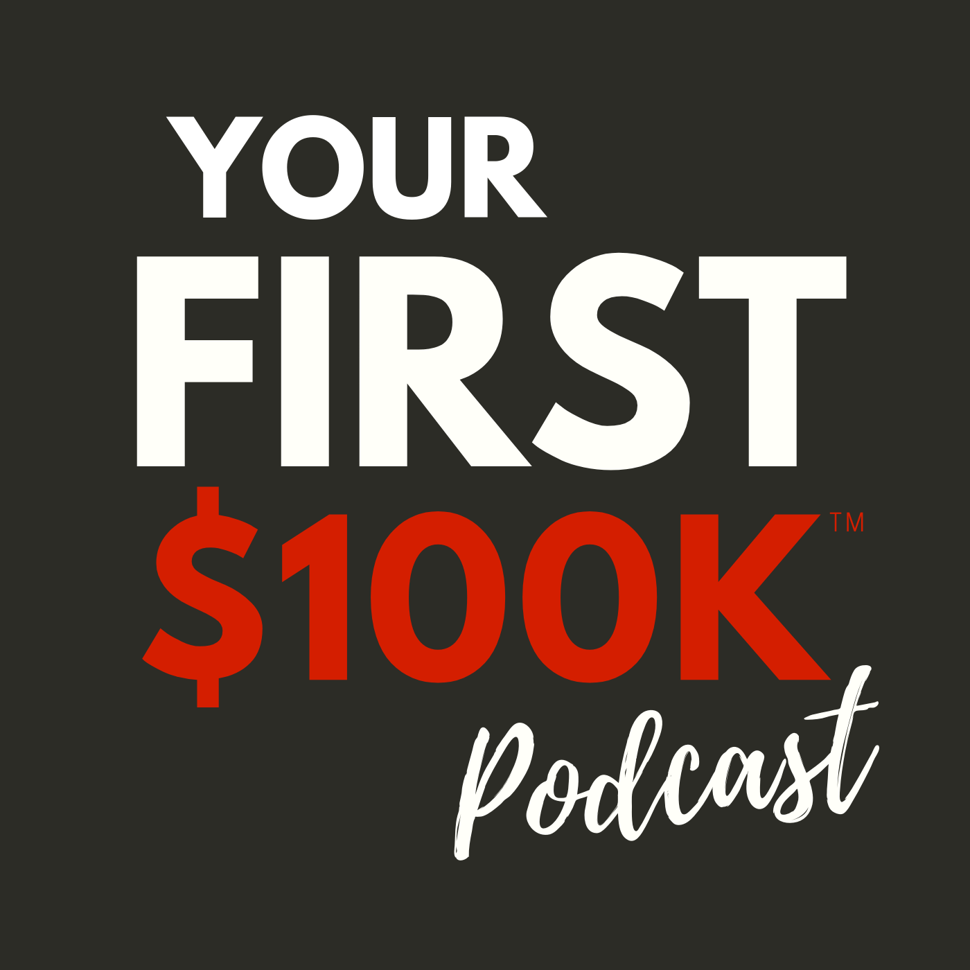 first 100k podcast